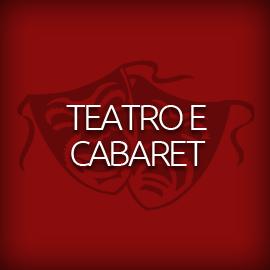 Teatro e Cabaret